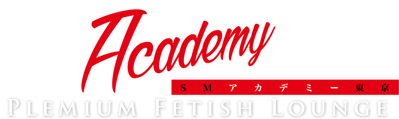Plemium Fetish Lounge SM Academy TOKYO